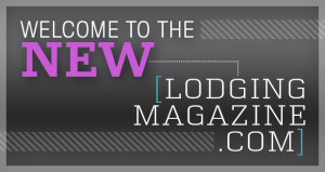 Welcome to the New LodgingMagazine.com