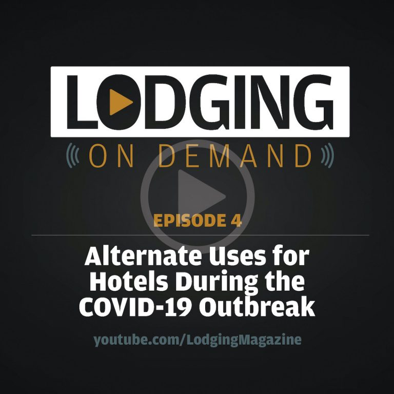 Episode 4: Alternate Uses for Hotels During COVID-19