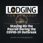 LODGING On Demand — Episode 7: How Hoteliers Can Cut Costs During COVID-19