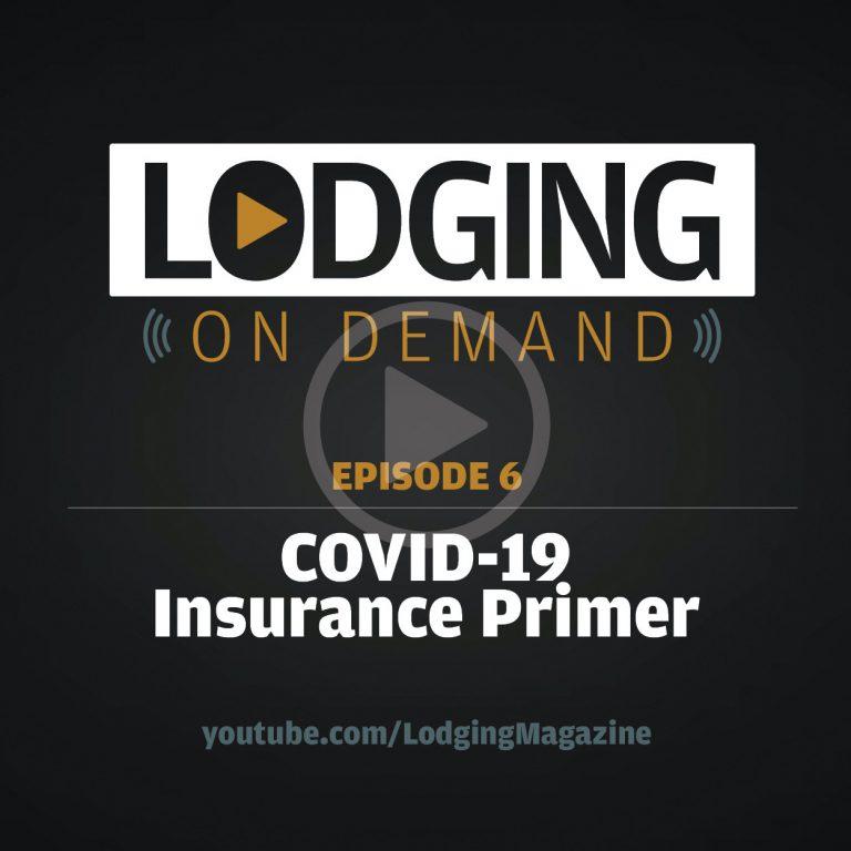 Episode 6: COVID-19 Insurance Primer