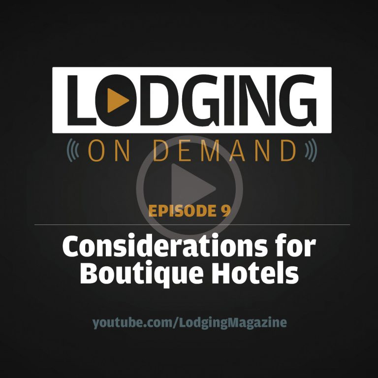 Episode 9: Considerations for Boutique Hotels