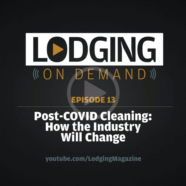 Episode 13: Post-COVID Cleaning — How the Hotel Industry Will Change