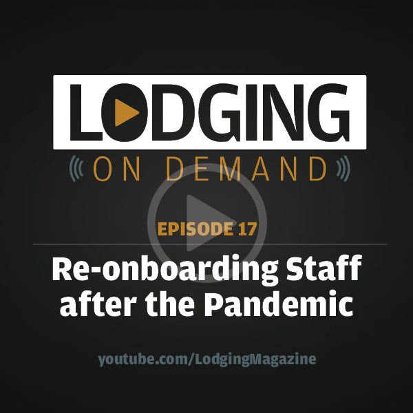 Episode 17: Re-onboarding Staff After the Pandemic