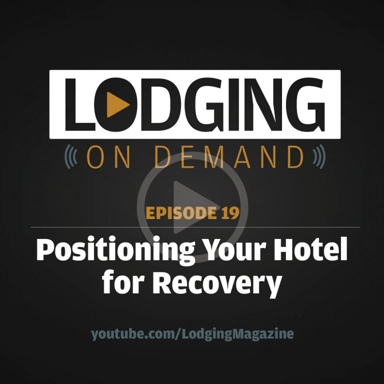 Episode 19: Positioning Your Hotel for Recovery