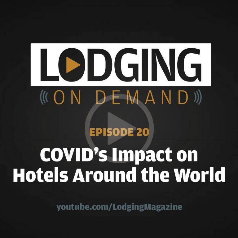 Episode 20: COVID's Impact on Hotels Around the World