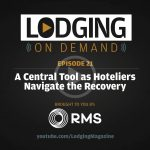 A Central Tool as Hoteliers Navigate the Recovery