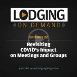 Revisiting COVID's Impact on Meetings and Groups